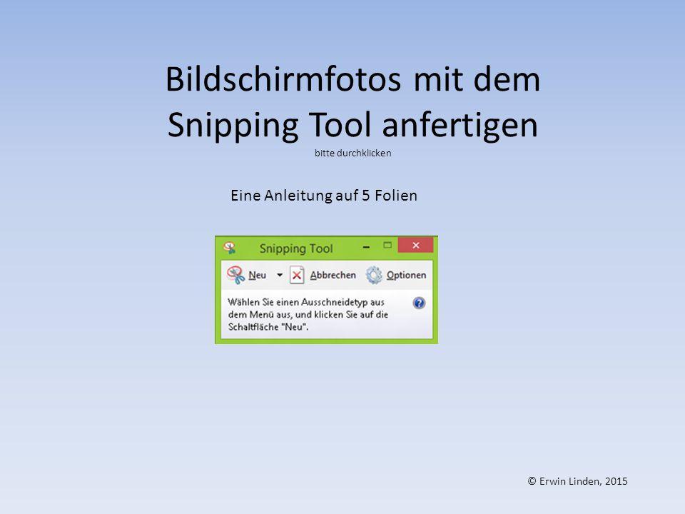Bildschirmfotos mit dem Snipping Tool anfertigen bitte durchklicken