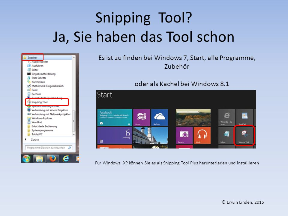 Snipping Tool Ja, Sie haben das Tool schon