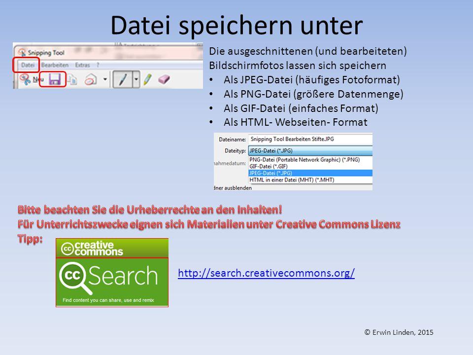 Datei speichern unter Die ausgeschnittenen (und bearbeiteten) Bildschirmfotos lassen sich speichern.