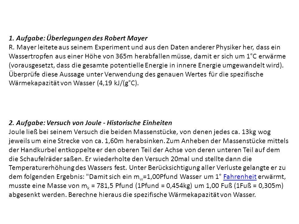 1. Aufgabe: Überlegungen des Robert Mayer R