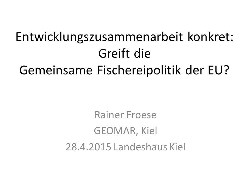 Rainer Froese GEOMAR, Kiel 28.4.2015 Landeshaus Kiel