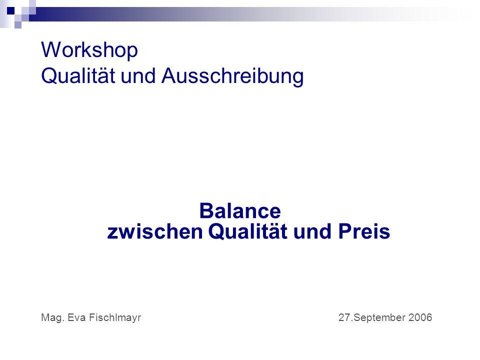 Workshop Qualität und Ausschreibung