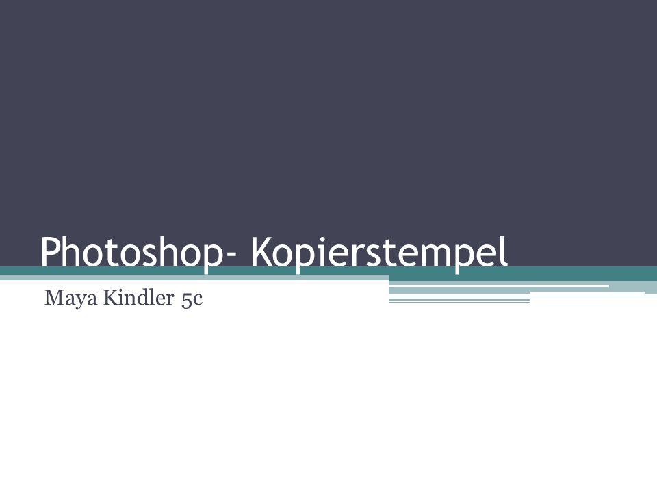 Photoshop- Kopierstempel
