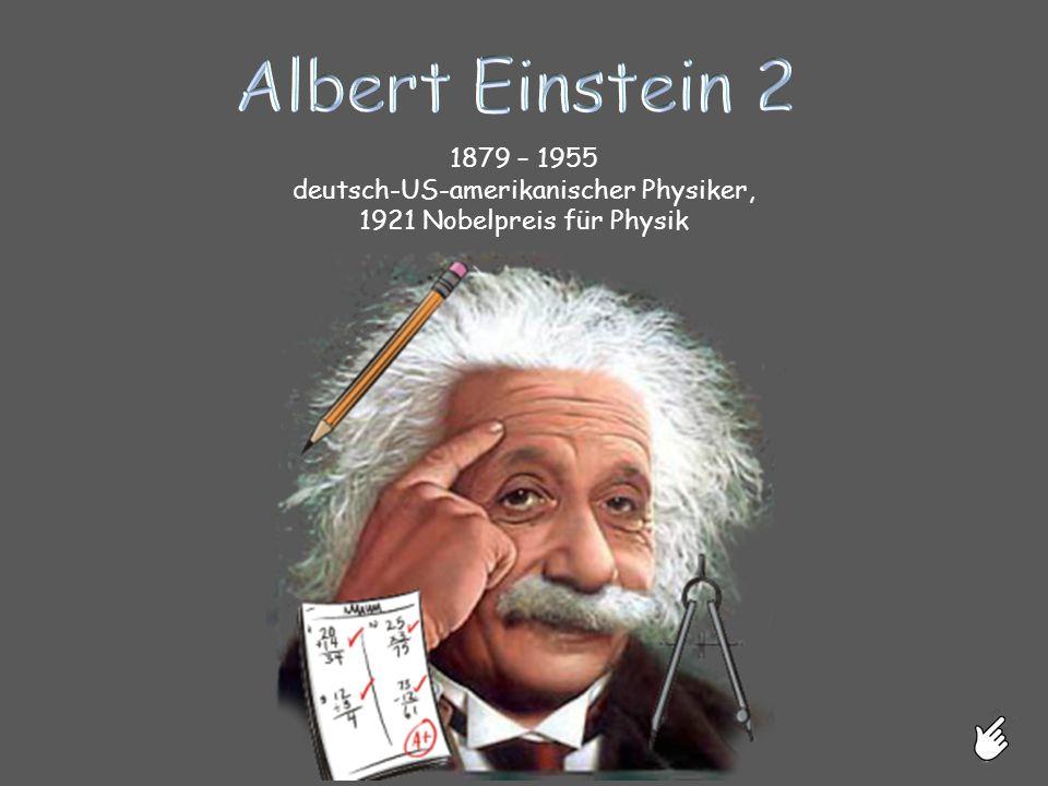 deutsch-US-amerikanischer Physiker, 1921 Nobelpreis für Physik