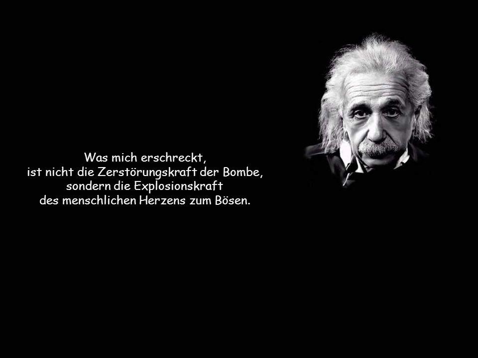 ist nicht die Zerstörungskraft der Bombe, sondern die Explosionskraft