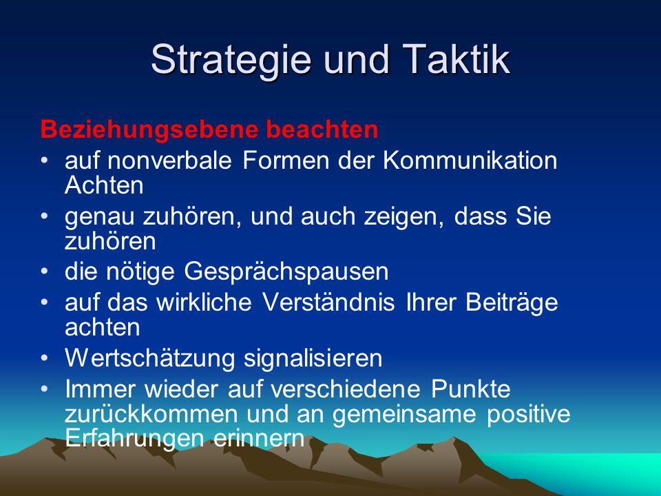 Strategie und Taktik Beziehungsebene beachten