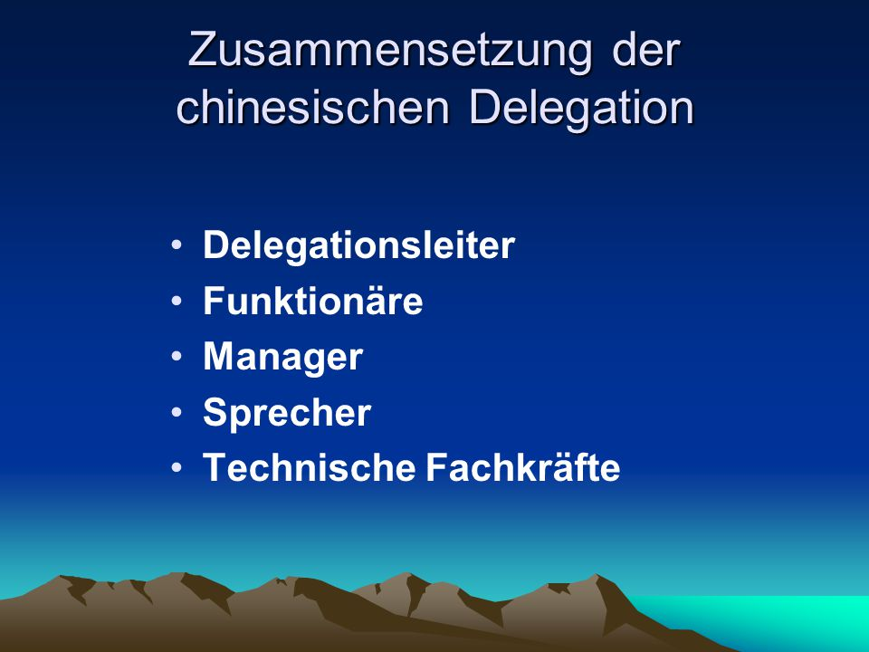 Zusammensetzung der chinesischen Delegation