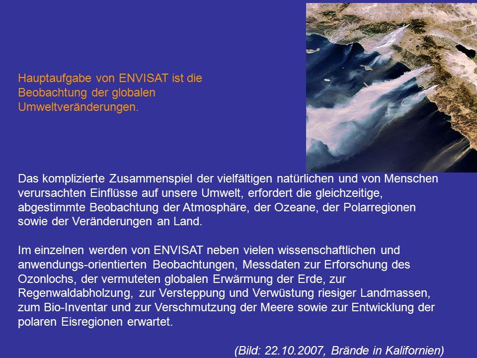 Hauptaufgabe von ENVISAT ist die Beobachtung der globalen Umweltveränderungen.