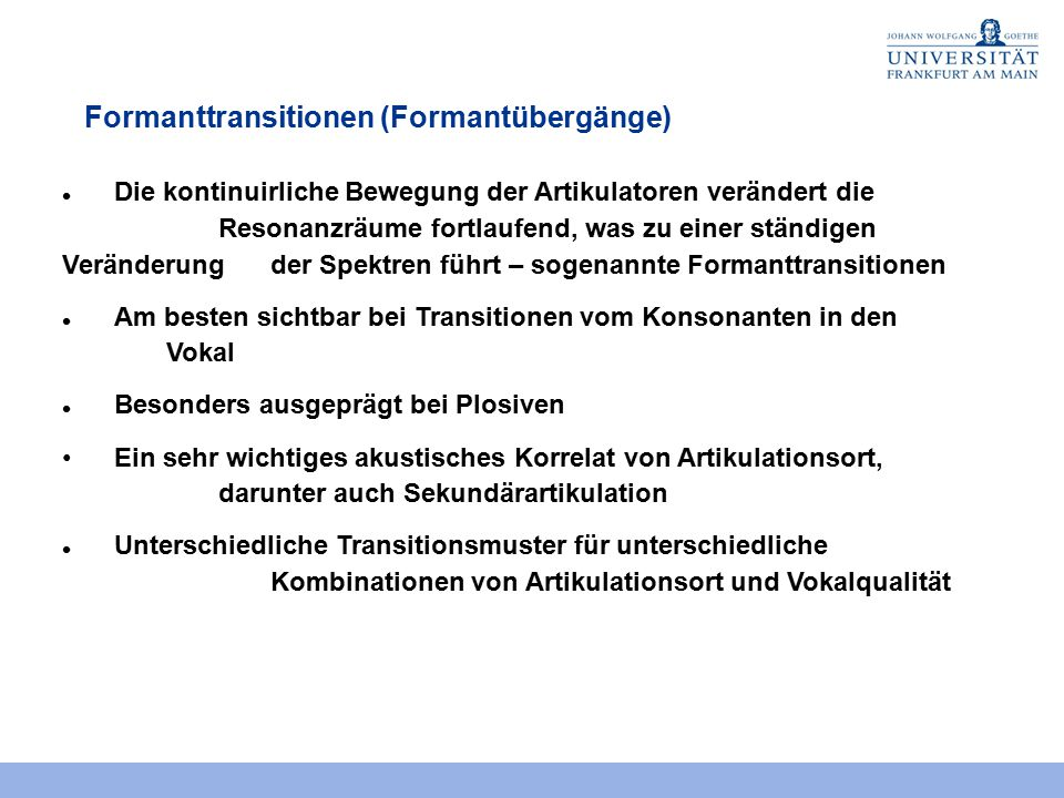 Formanttransitionen (Formantübergänge)