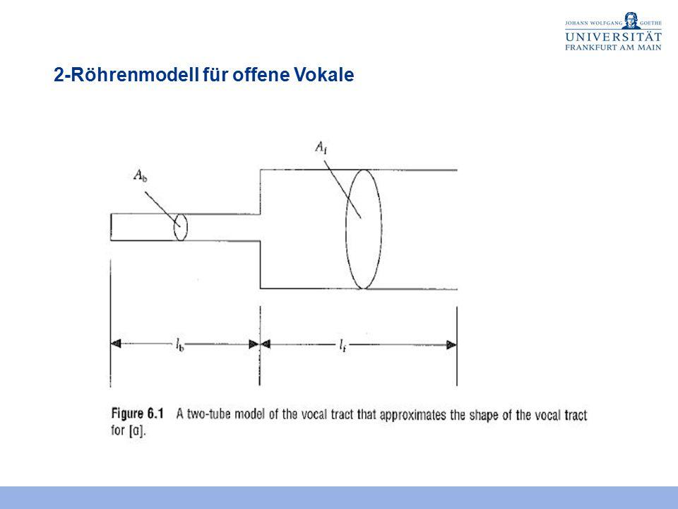 2-Röhrenmodell für offene Vokale
