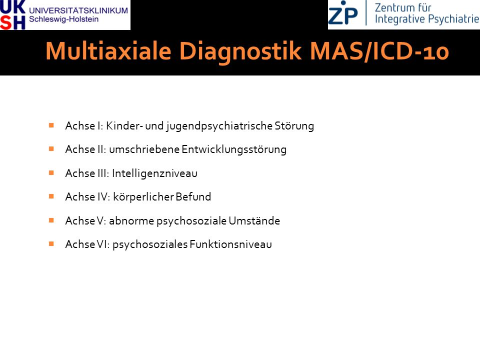 Multiaxiale Diagnostik MAS/ICD-10