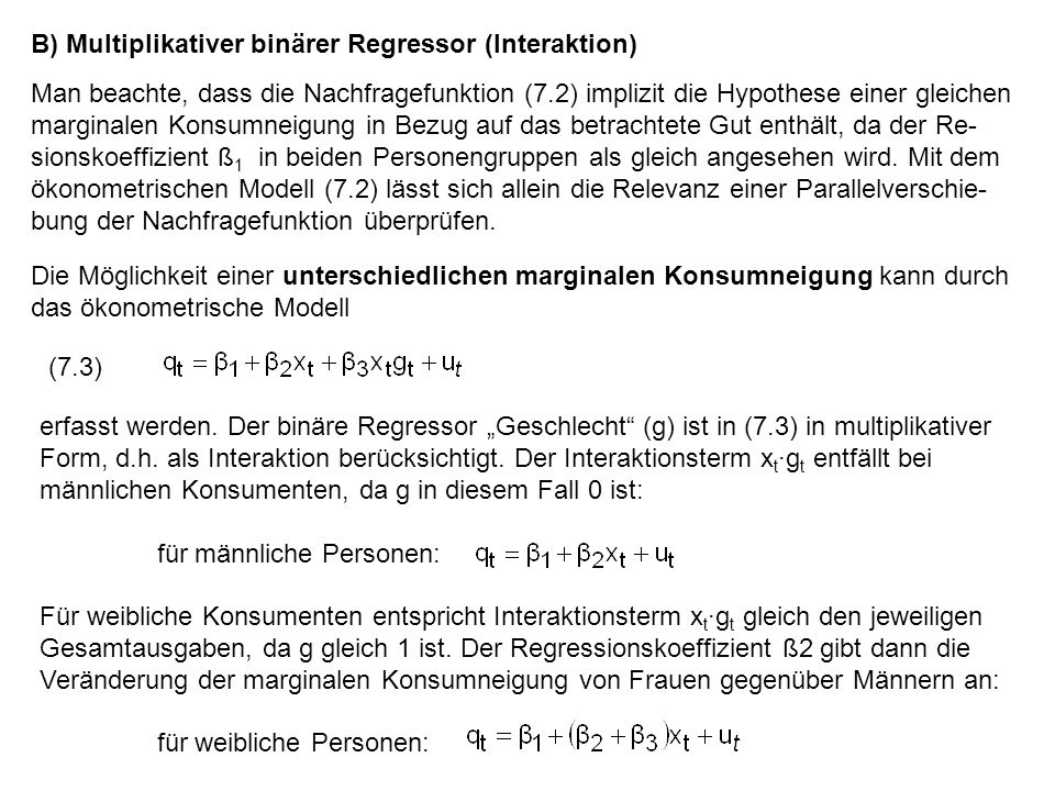 B) Multiplikativer binärer Regressor (Interaktion)