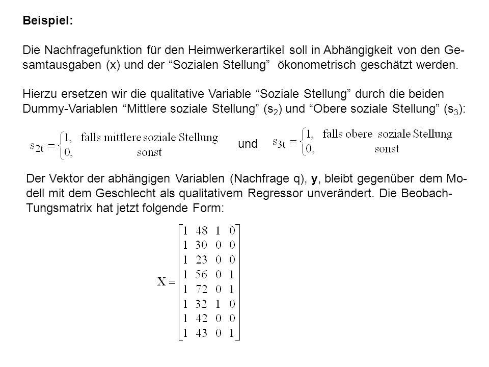 Beispiel: Die Nachfragefunktion für den Heimwerkerartikel soll in Abhängigkeit von den Ge-