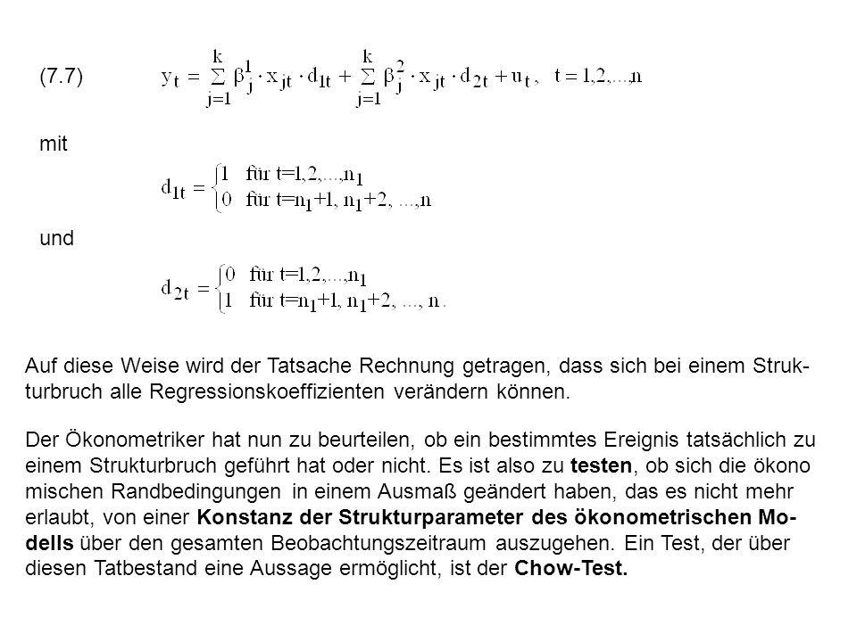(7.7) mit. und. Auf diese Weise wird der Tatsache Rechnung getragen, dass sich bei einem Struk-