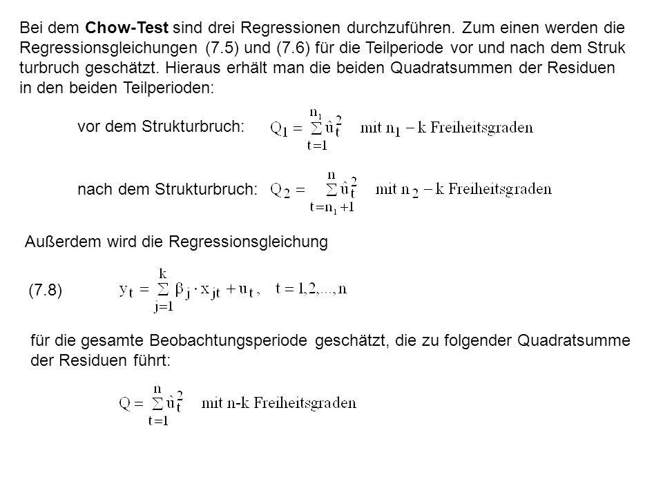 Bei dem Chow-Test sind drei Regressionen durchzuführen