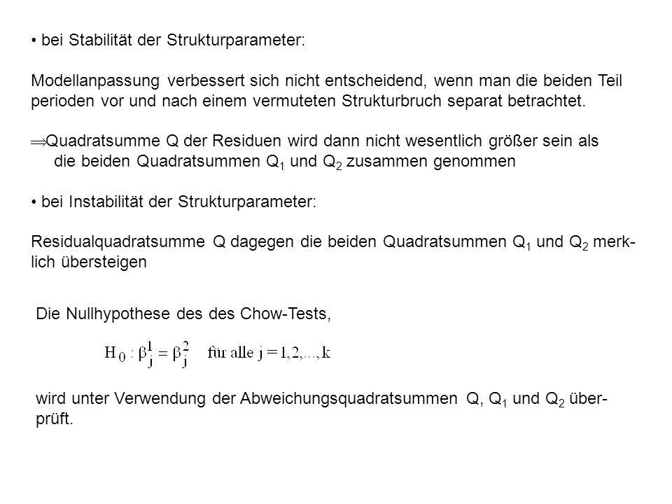• bei Stabilität der Strukturparameter: