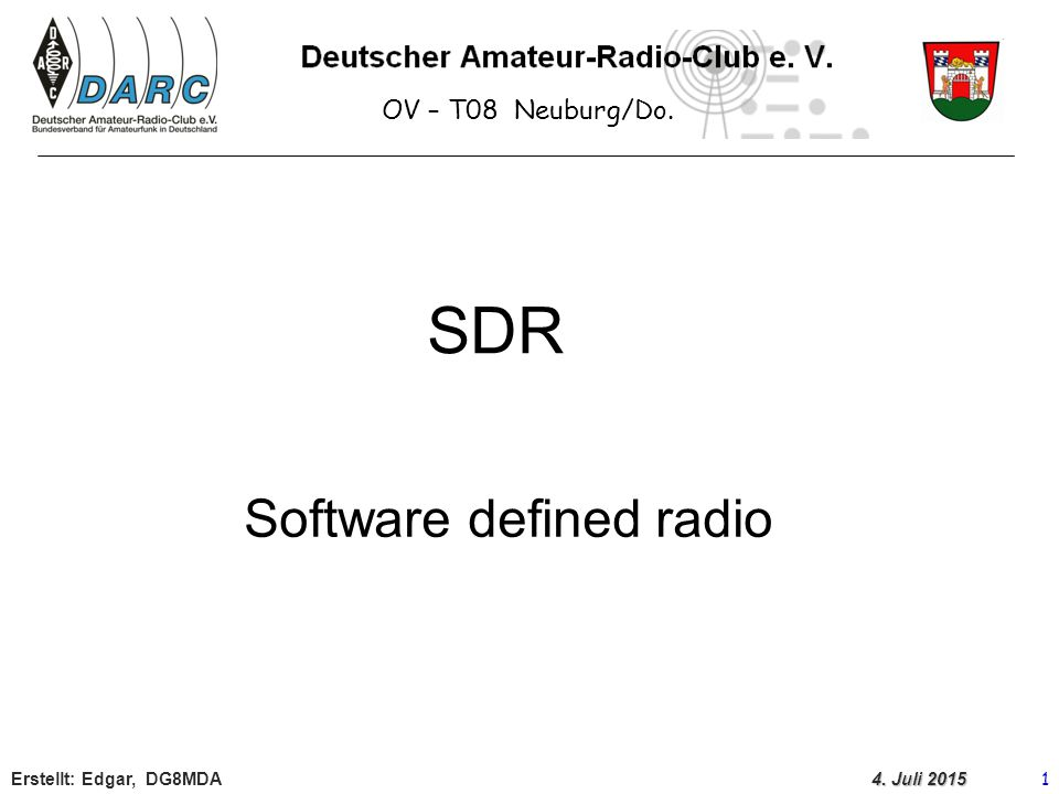 SDR Software defined radio OV – T08 Neuburg/Do.
