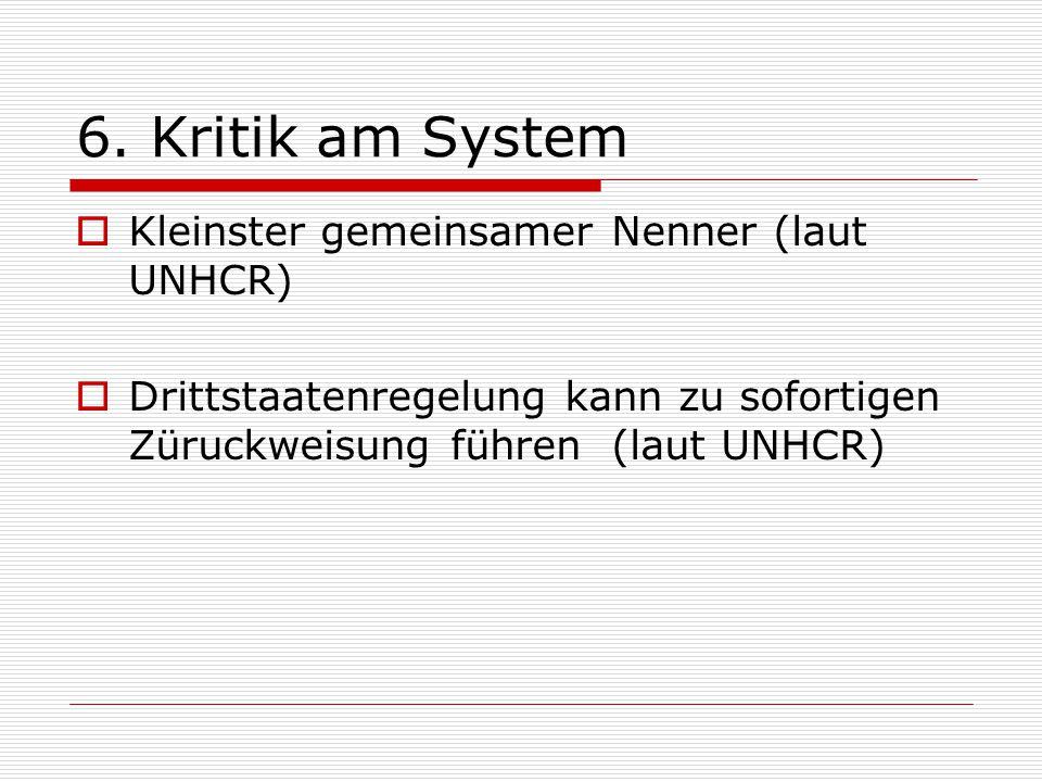 6. Kritik am System Kleinster gemeinsamer Nenner (laut UNHCR)