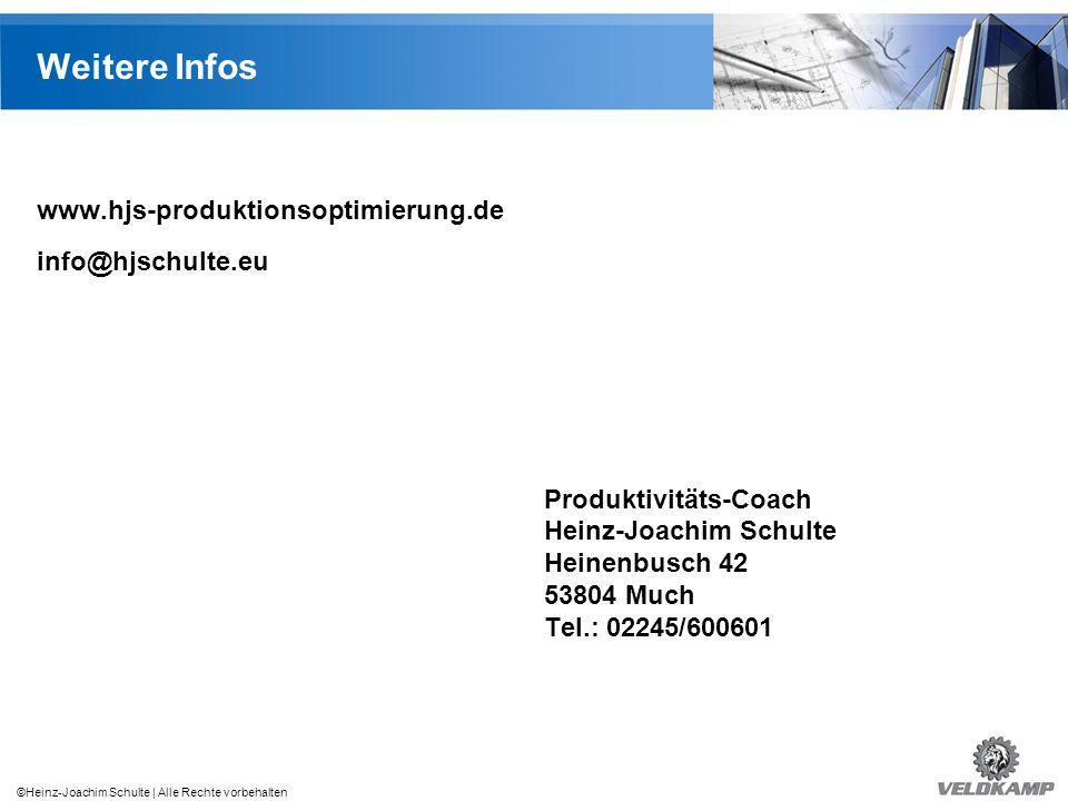 Weitere Infos www.hjs-produktionsoptimierung.de info@hjschulte.eu