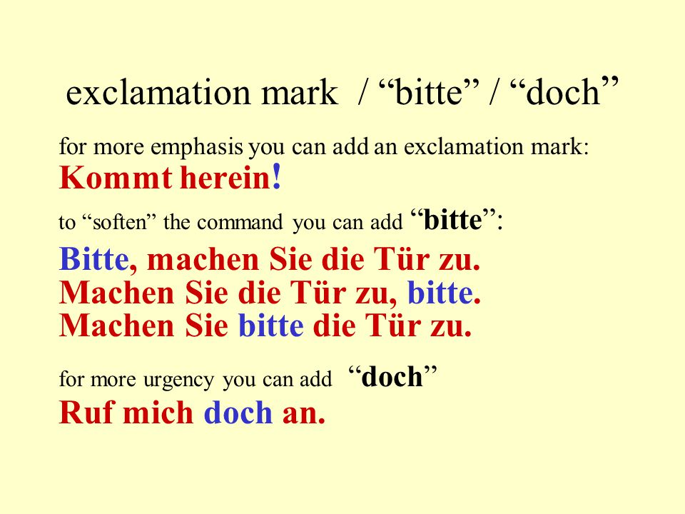 exclamation mark / bitte / doch