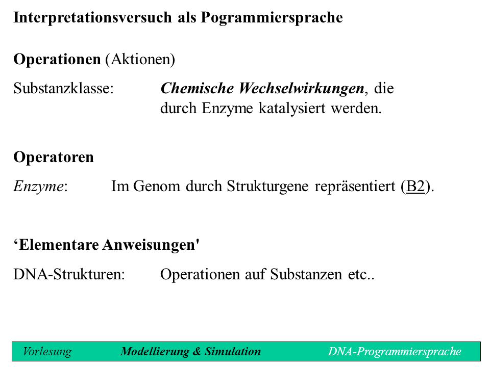 Interpretationsversuch als Pogrammiersprache Operationen (Aktionen)