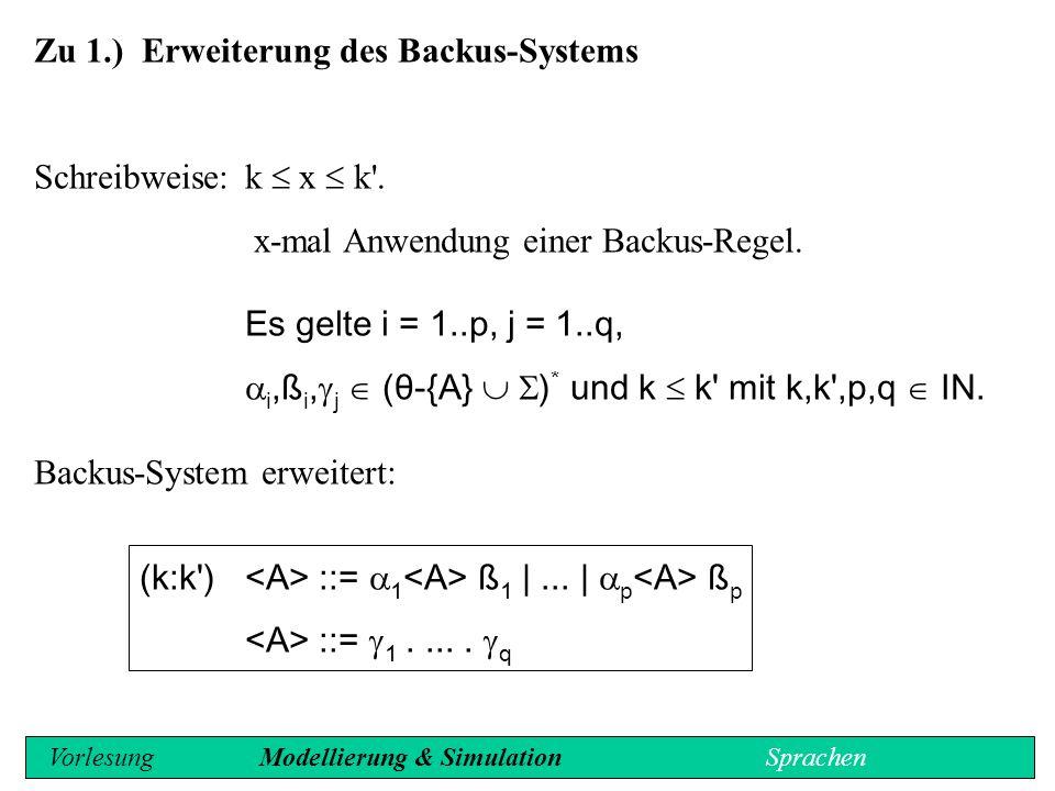 Zu 1.) Erweiterung des Backus-Systems
