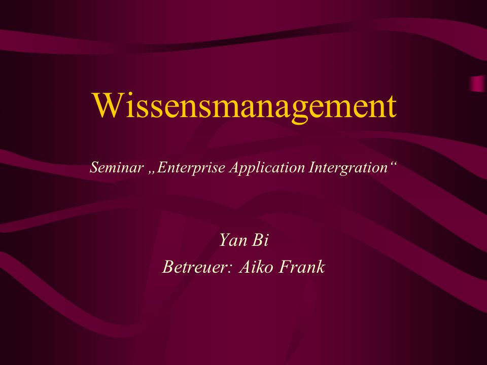 "Seminar ""Enterprise Application Intergration"