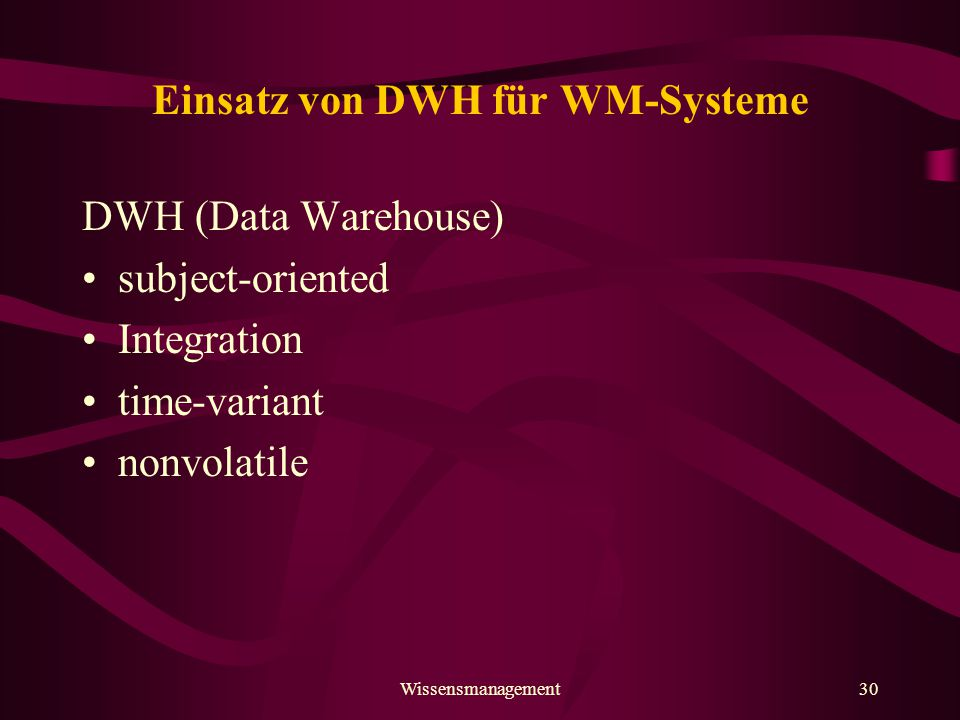 Einsatz von DWH für WM-Systeme