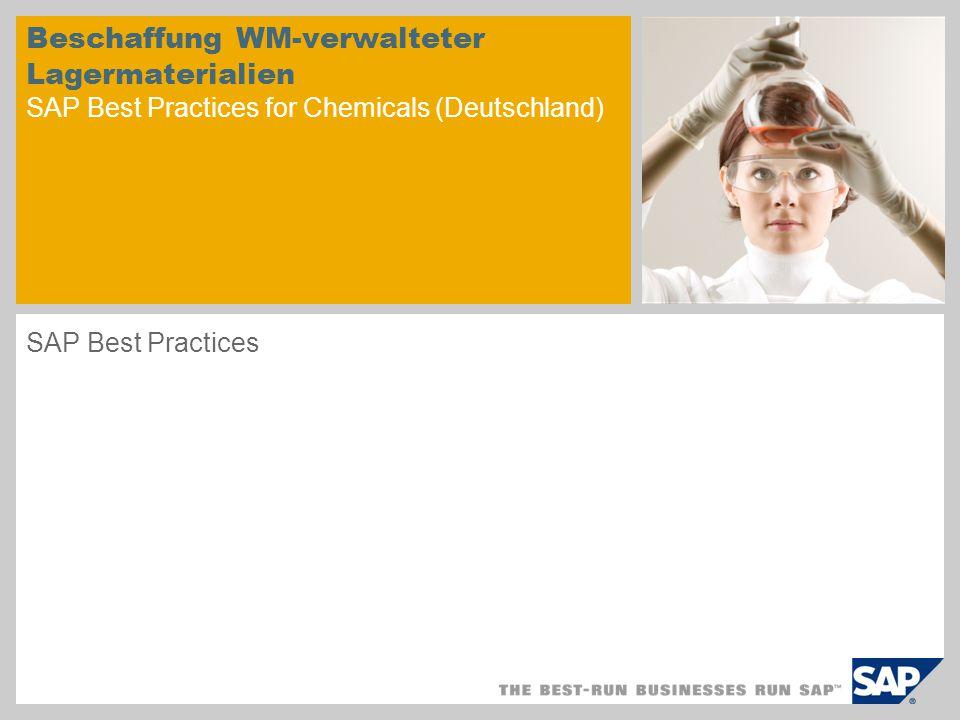 Beschaffung WM-verwalteter Lagermaterialien SAP Best Practices for Chemicals (Deutschland)