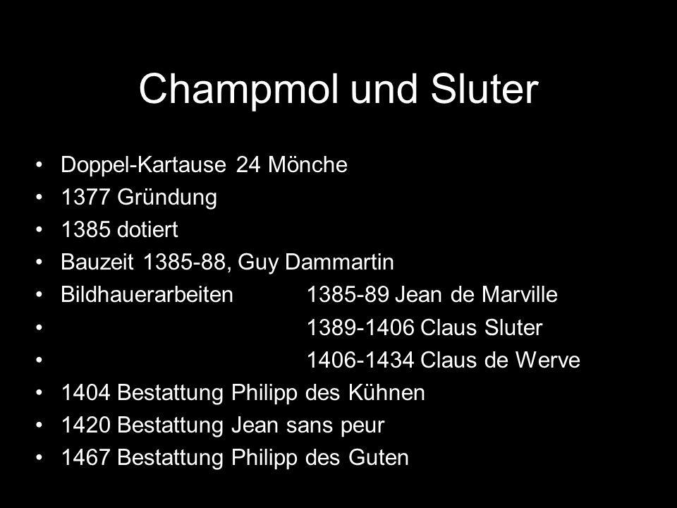 Champmol und Sluter Doppel-Kartause 24 Mönche 1377 Gründung