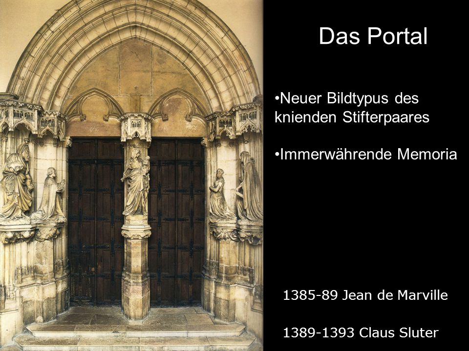 Das Portal Neuer Bildtypus des knienden Stifterpaares
