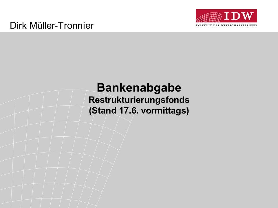 Bankenabgabe Restrukturierungsfonds (Stand 17.6. vormittags)