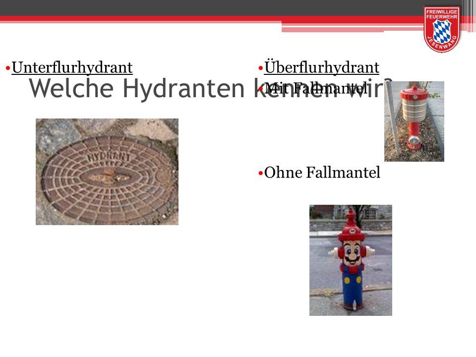 Welche Hydranten kennen wir
