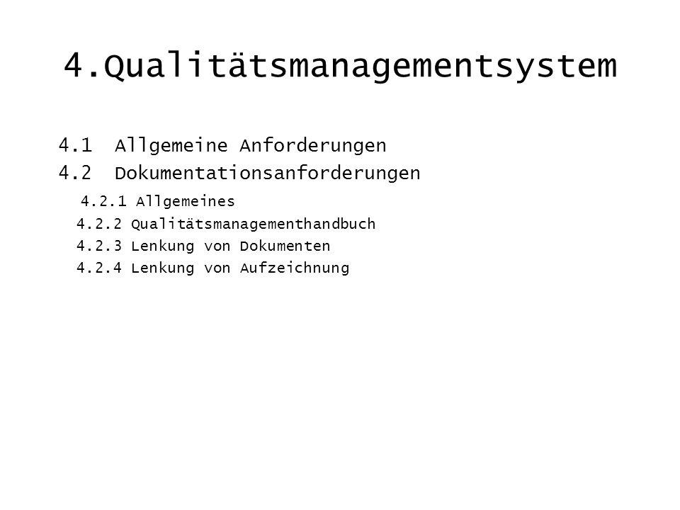 4.Qualitätsmanagementsystem
