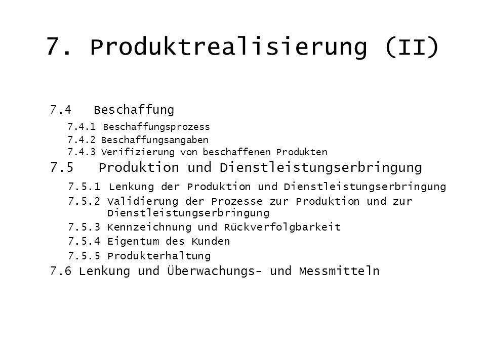 7. Produktrealisierung (II)