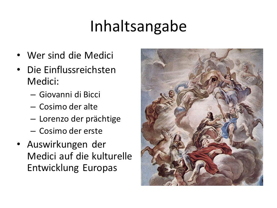 Inhaltsangabe Wer sind die Medici Die Einflussreichsten Medici: