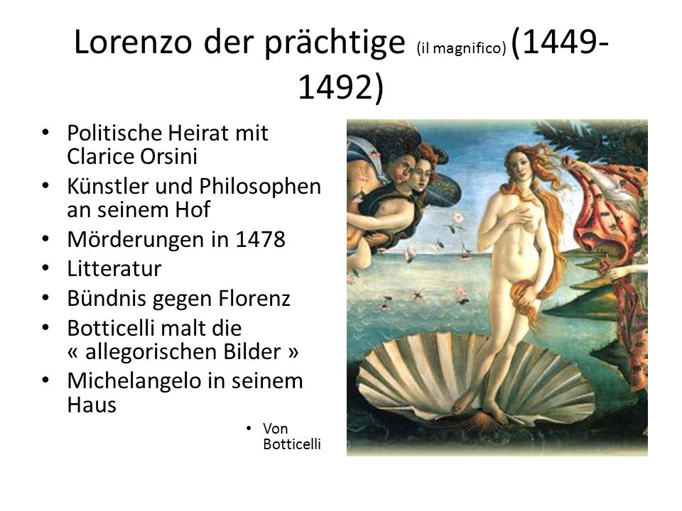 Lorenzo der prächtige (il magnifico) (1449-1492)