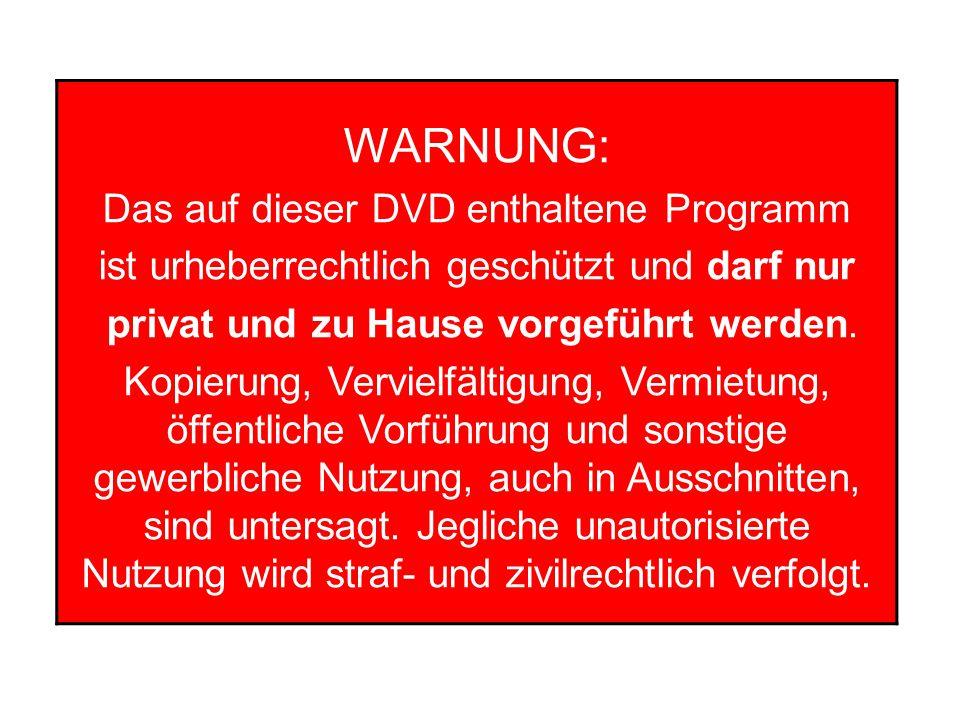 WARNUNG: Das auf dieser DVD enthaltene Programm
