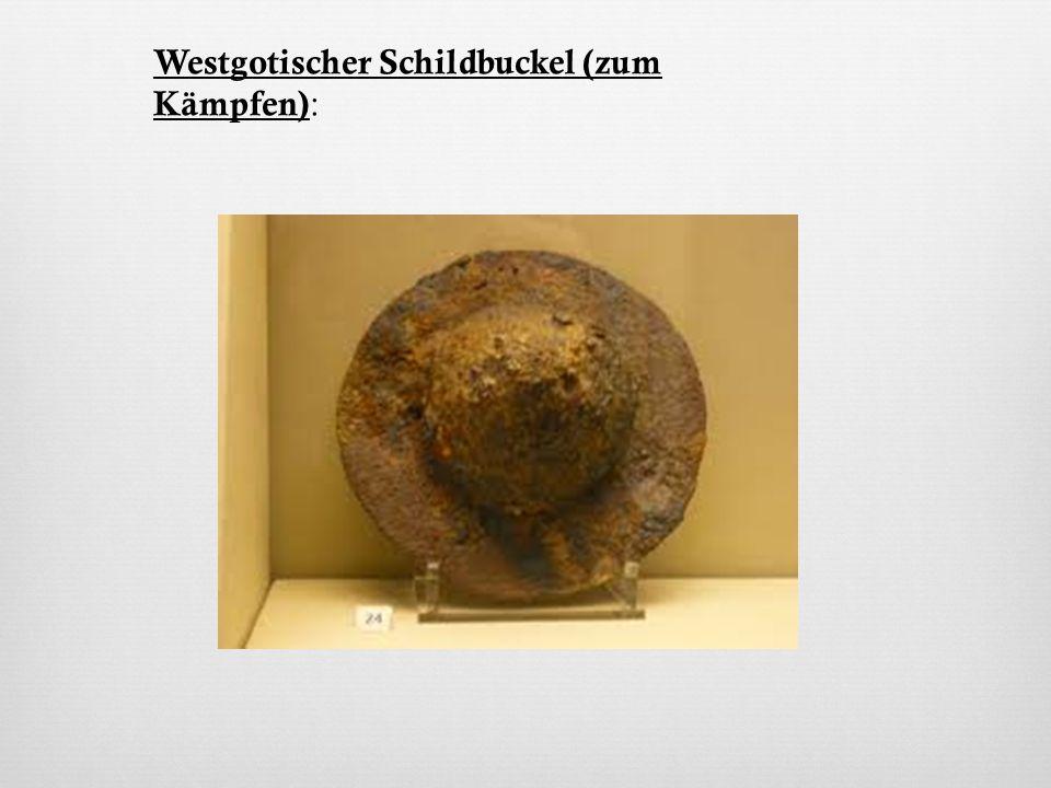 Westgotischer Schildbuckel (zum Kämpfen):