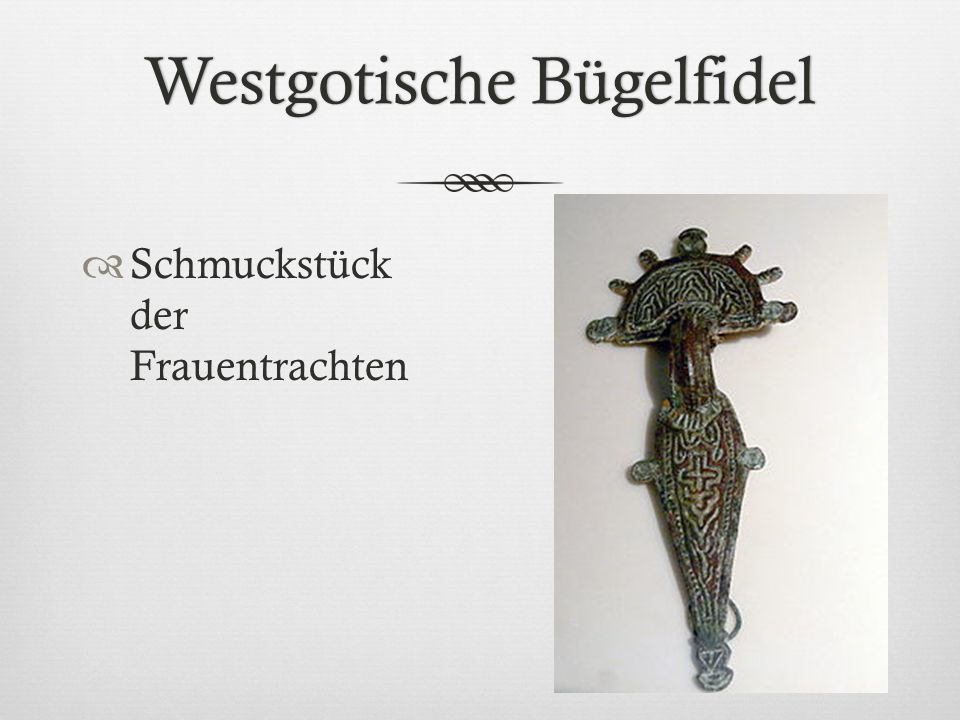 Westgotische Bügelfidel