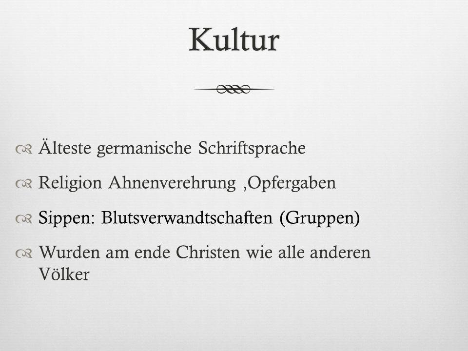 Kultur Älteste germanische Schriftsprache