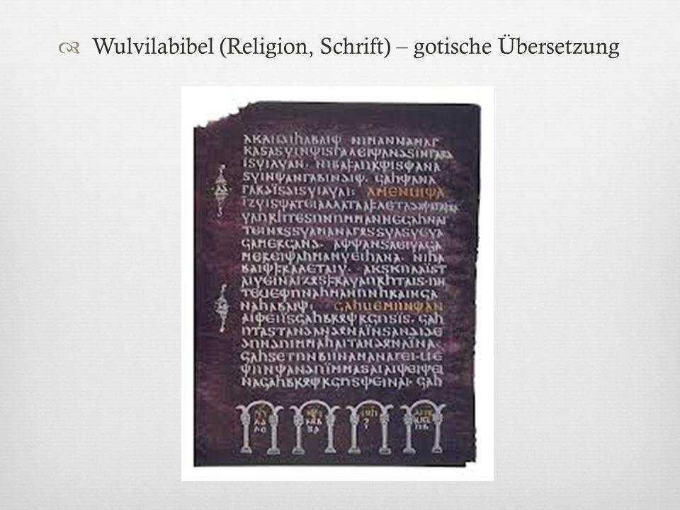 Wulvilabibel (Religion, Schrift) – gotische Übersetzung