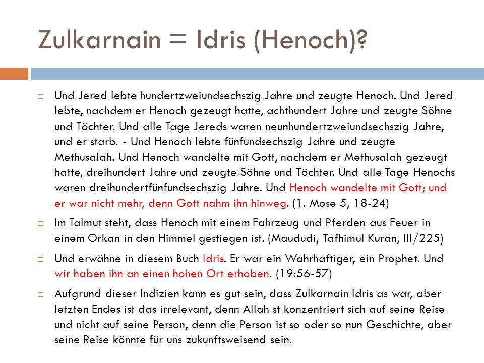 Zulkarnain = Idris (Henoch)