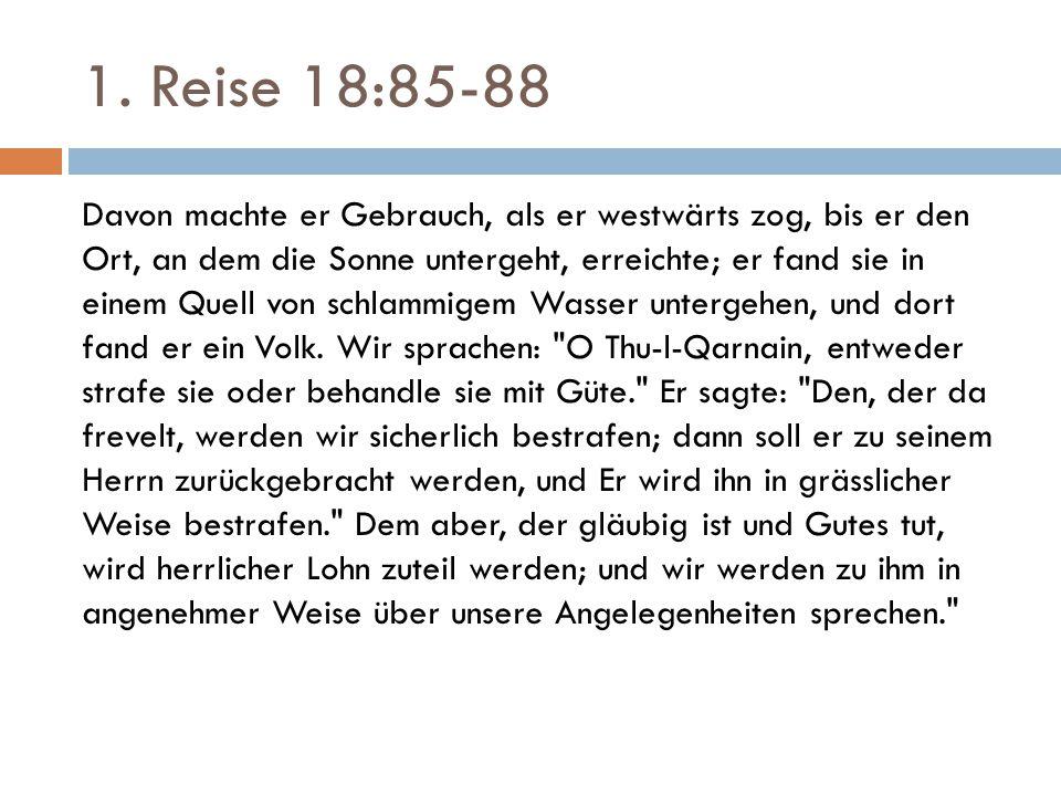 1. Reise 18:85-88