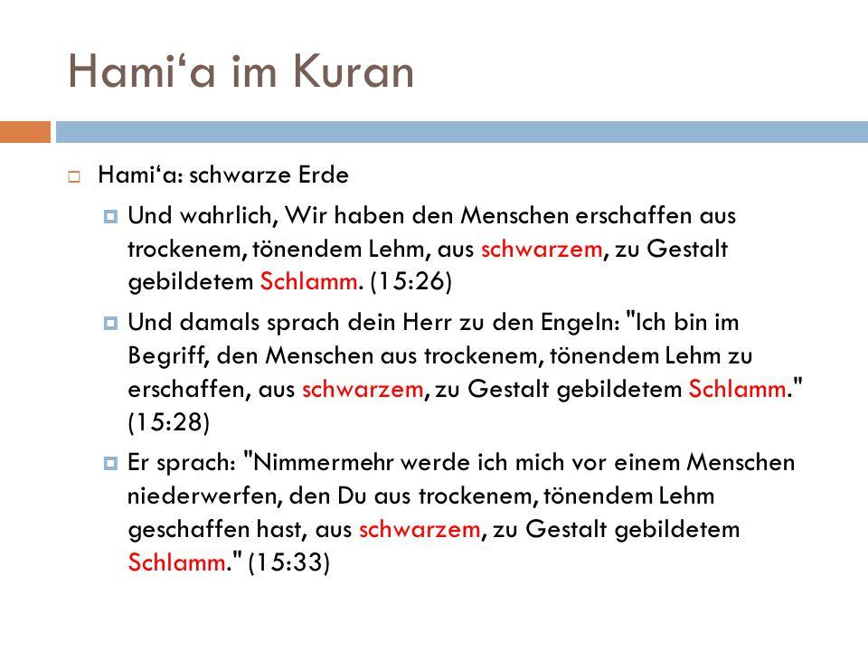 Hami'a im Kuran Hami'a: schwarze Erde