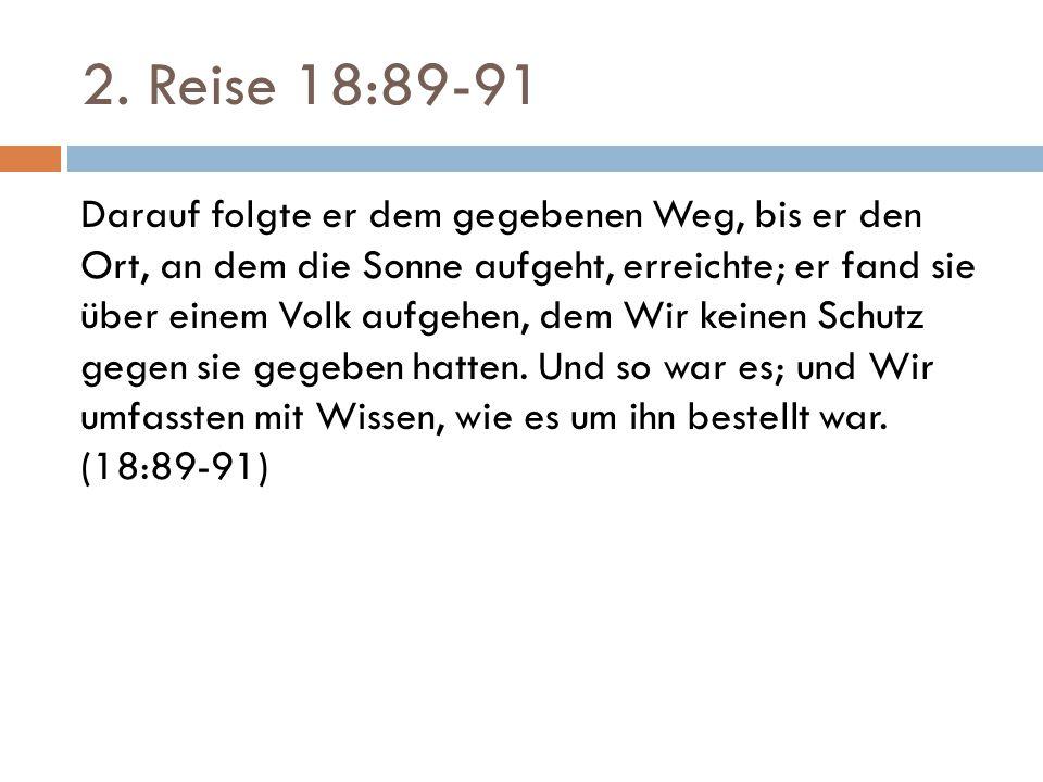 2. Reise 18:89-91