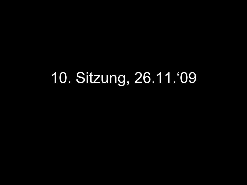 10. Sitzung, 26.11.'09