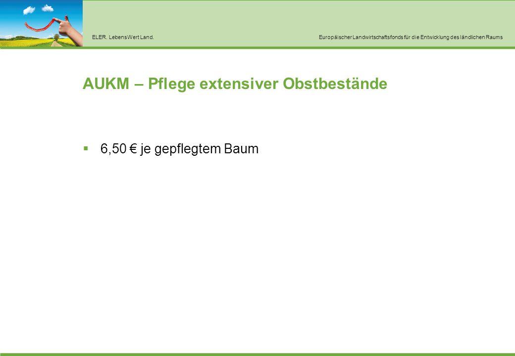 AUKM – Pflege pflanzengenetischer Ressourcen