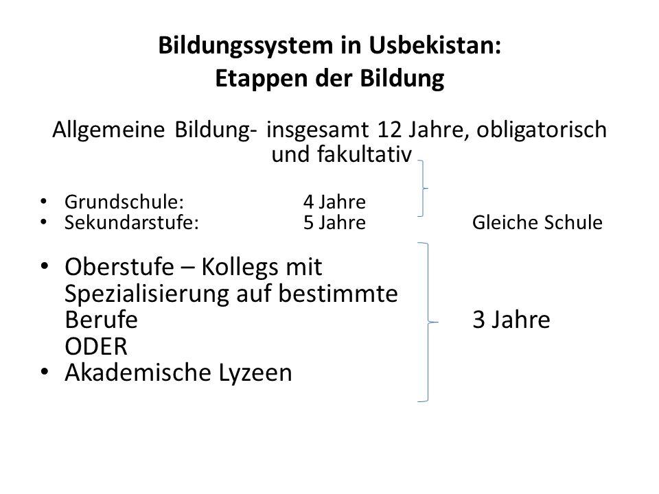 Bildungssystem in Usbekistan: Etappen der Bildung