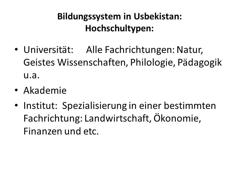 Bildungssystem in Usbekistan: Hochschultypen: